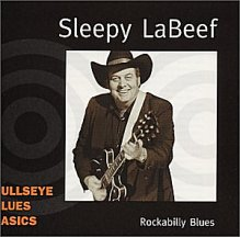 Sleepy LaBeef: Rockabilly Blues