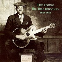 Big Bill Broonzy: The Young Years 1928-1935