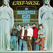 Butterfield Blues Band: East-West