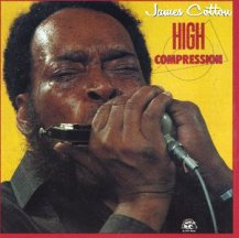 James Cotton: High Compression
