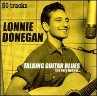 Lonnie Donegan: Talking Guitar Blues