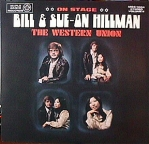 Volume 4: Bill and Sue-On Hillman ~ On Stage