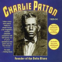 Charlie Patton: Founder of the Delta Blues - 1929-34