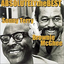 Sonny Terry and Brownie McGhee: Absolutely the Best