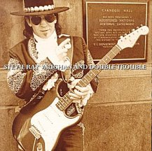 Stevie Ray Vaughn: Carnegie Hall Live