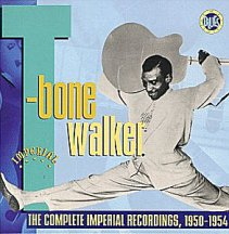 T-Bone Walker: Complete Imperial Recordings, 1950-54
