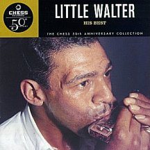 Little Walter: His Best ~ Chess