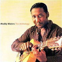 Muddy Waters: The Anthology