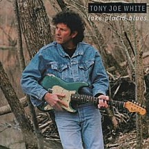 Tony Joe White: Lake Placid Blues